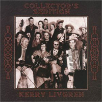 Kerry Livgren Collector's Sedition Volume 1 album cover