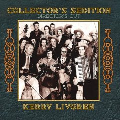 Collector's Sedition-Directors Cut by LIVGREN, KERRY album cover