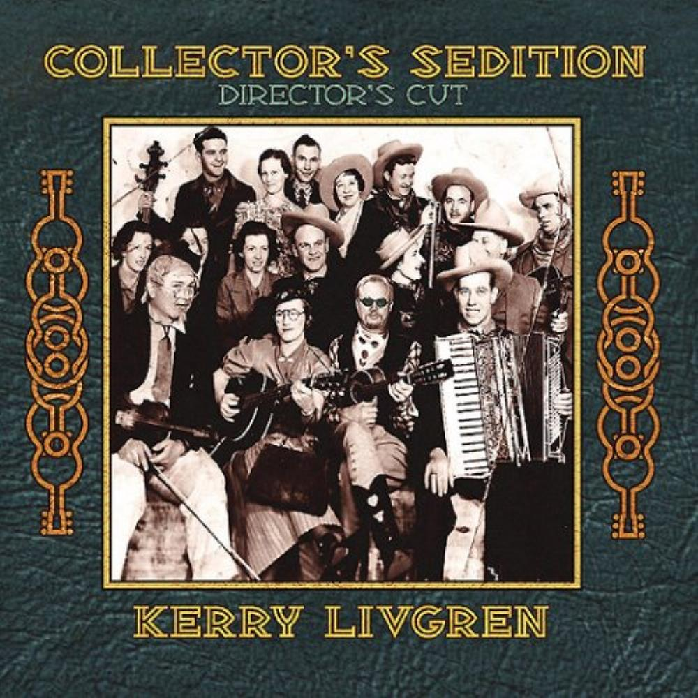 Collector's Sedition - Director's Cut by LIVGREN, KERRY album cover