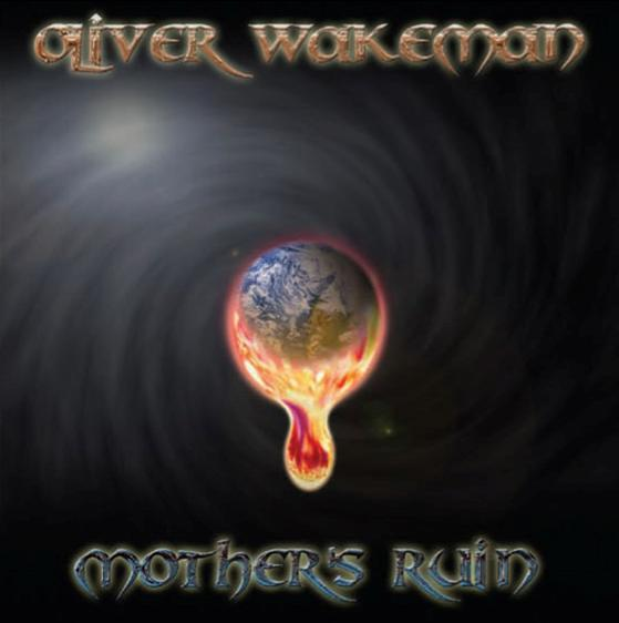 Oliver Wakeman - Mother's Ruin CD (album) cover