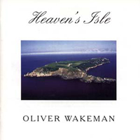 Heaven's Isle by WAKEMAN, OLIVER album cover