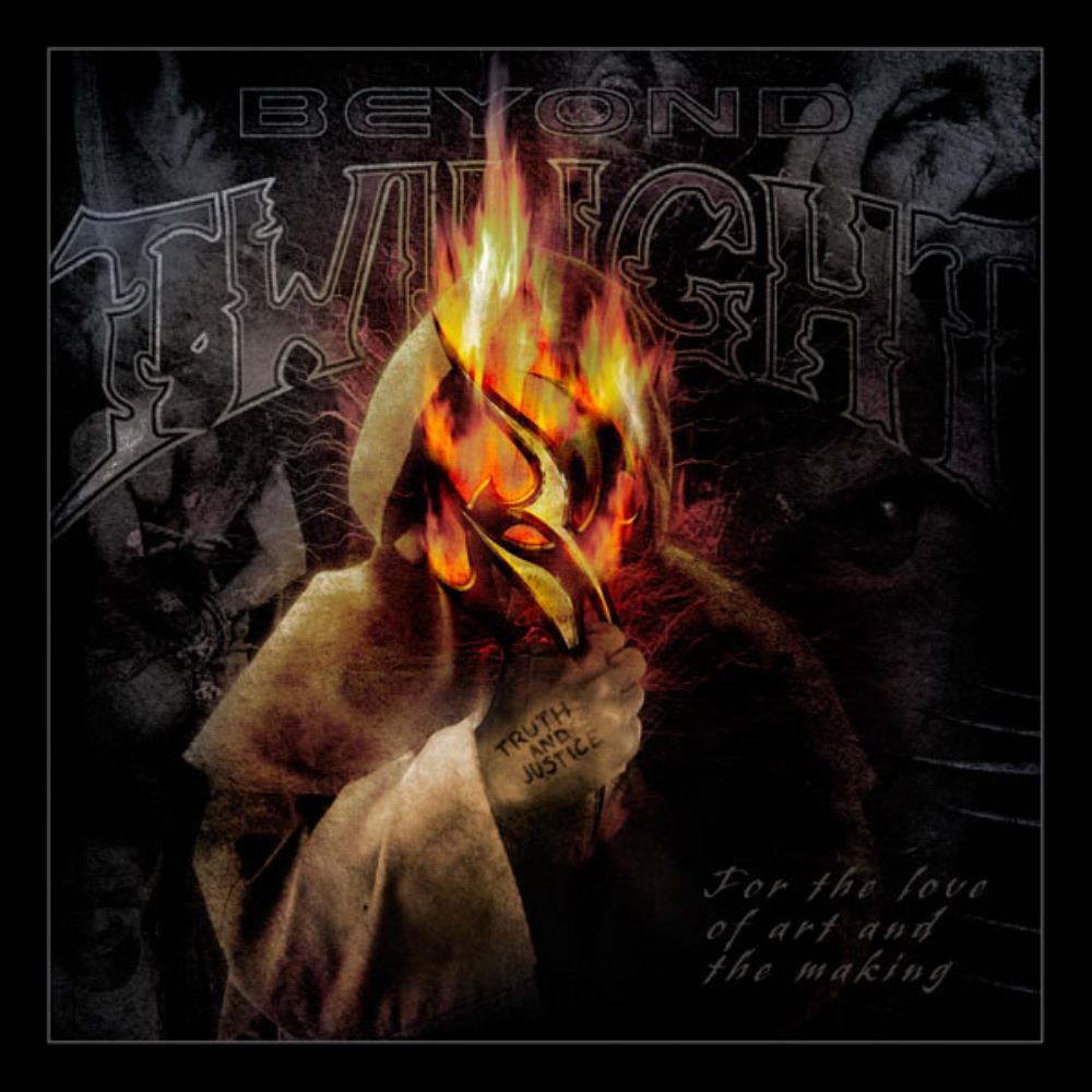 Beyond Twilight - For The Love Of Art And The Making CD (album) cover