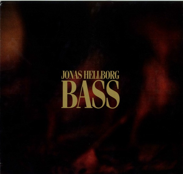 Jonas Hellborg Bass album cover