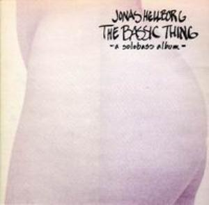 Jonas Hellborg The Bassic Thing album cover
