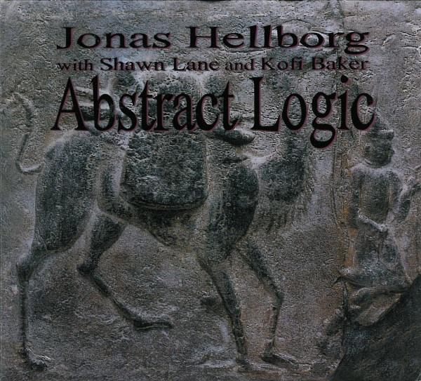 Jonas Hellborg Abstract Logic (with Shawn Lane and Kofi Baker) album cover