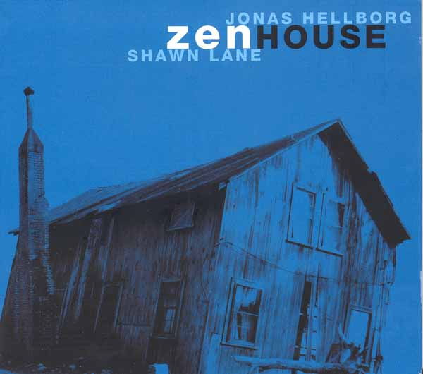 Zen House ( with Shawn Lane ) by HELLBORG, JONAS album cover