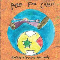 Amps For Christ Every Eleven Seconds album cover