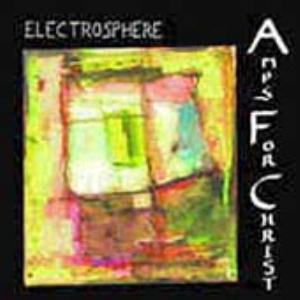 Amps For Christ Electrosphere album cover