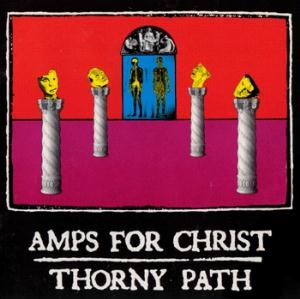 Amps For Christ Thorny Path album cover