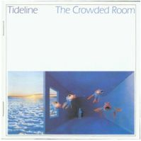 Tideline The Crowded Room album cover