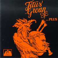 Titus Groan - Titus Groan & ... Plus (1989) CD (album) cover