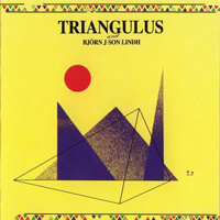 Triangulus And Bjørn J:son Lindh  by TRIANGULUS album cover