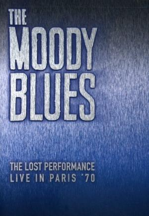 The Moody Blues - The Lost Performance: Live in Paris '70 CD (album) cover