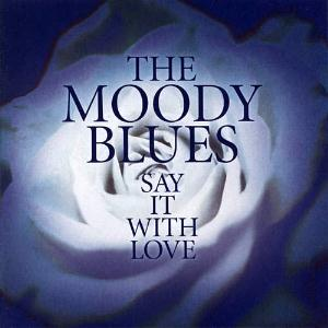 The Moody Blues Say It With Love album cover