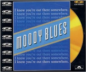 The Moody Blues I Know You're Out There Somewhere album cover