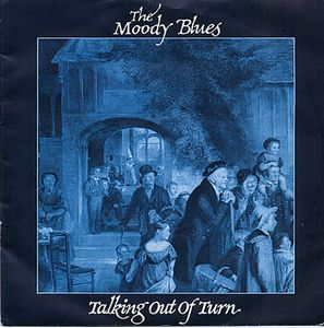 The Moody Blues Talking Out Of Turn album cover