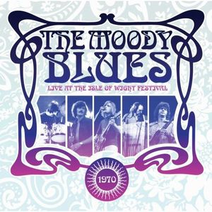The Moody Blues Live at the Isle of Wight 1970 album cover