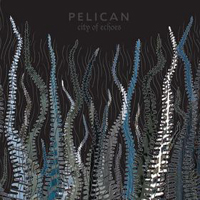 City Of Echoes by PELICAN album cover