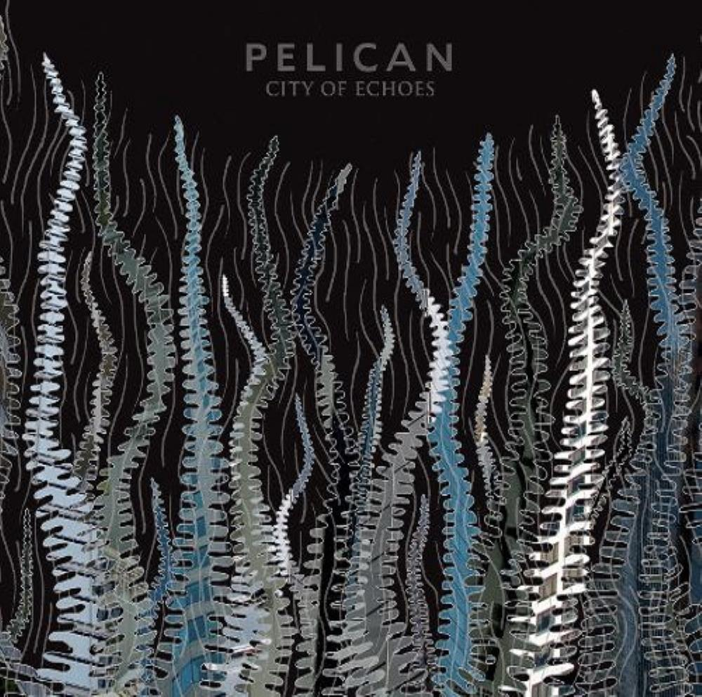 Pelican - City Of Echoes CD (album) cover