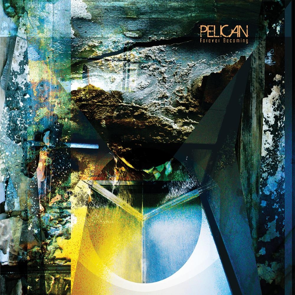 Pelican Forever Becoming album cover
