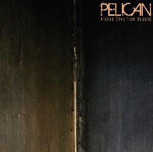 Pelican Arktika (Live From Russia) album cover