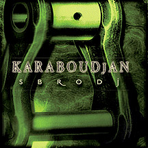 Karaboudjan - Sbrodj CD (album) cover