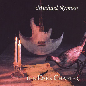 Michael Romeo The Dark Chapter album cover