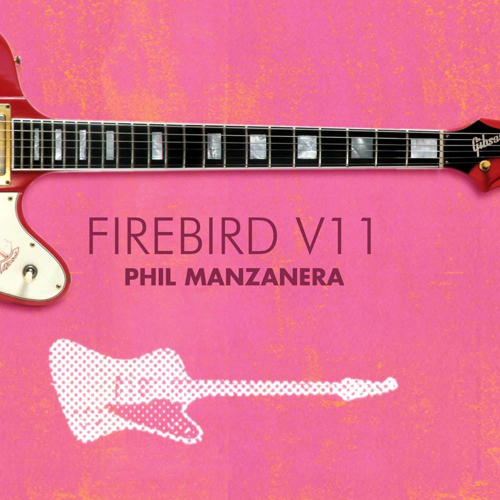 Firebird V11 by MANZANERA, PHIL album cover