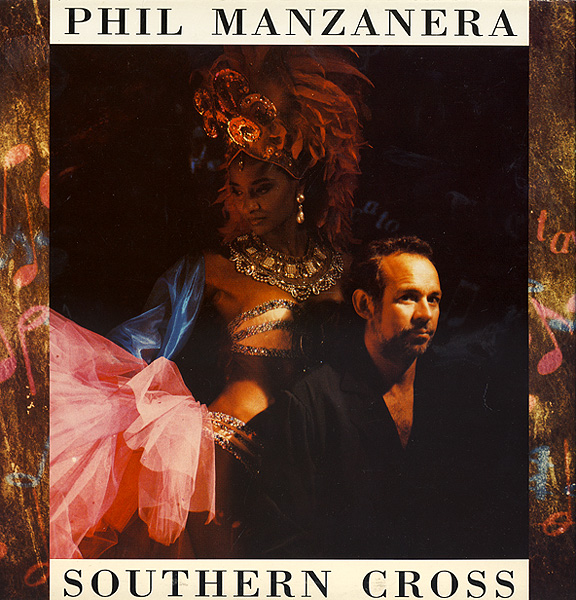 Phil Manzanera - Southern Cross [Aka: A Million Reasons Why] CD (album) cover