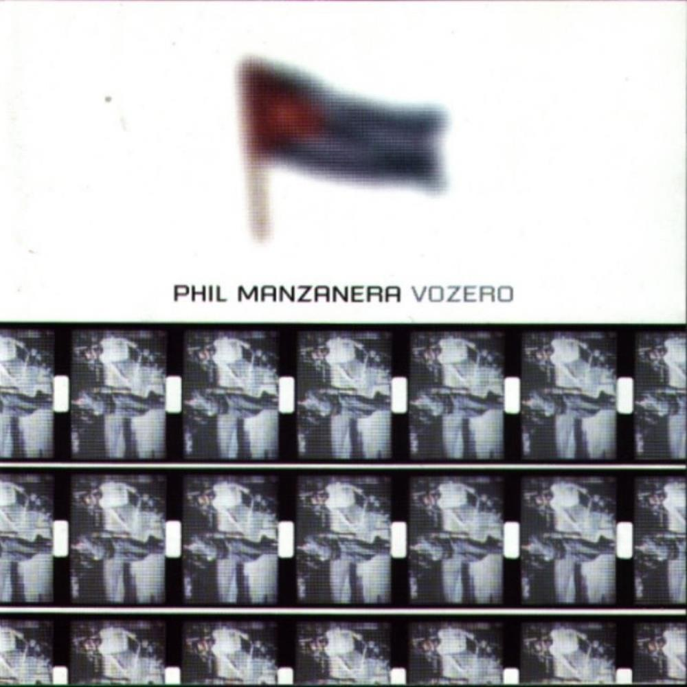 Phil Manzanera Vozero album cover