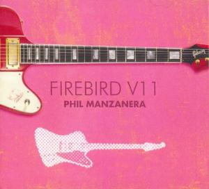 Firebird V11 by MANZANERA, PHIL album cover