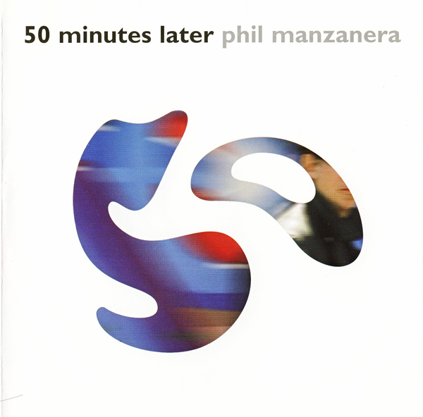 50 minutes later by MANZANERA, PHIL album cover