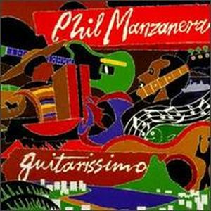 Phil Manzanera - Guitarissimo 75 - 82 CD (album) cover