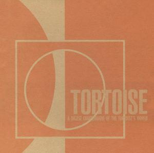 Tortoise A Digest Compendium Of The Tortoise's World album cover
