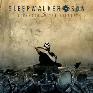 Stranger In The Mirror by SLEEPWALKER SUN album cover
