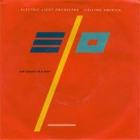 Calling America (single) by ELECTRIC LIGHT ORCHESTRA album cover