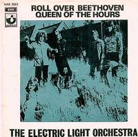 Electric Light Orchestra Roll Over Beethoven / Queen of the Hours album cover