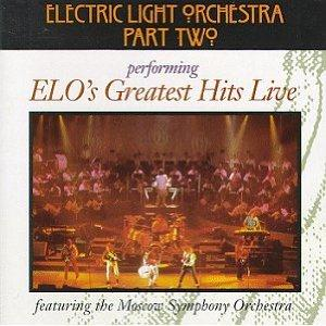 Electric Light Orchestra Electric Light Orchestra - Greatest Hits Live [LIVE]  (Electric Light Orchestra Part II: post ELO) album cover