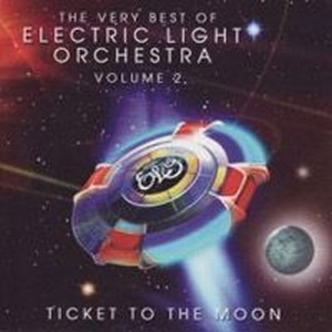Electric Light Orchestra Ticket to the Moon: The Very Best of Electric Light Orchestra Volume 2 album cover