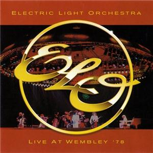 Electric Light Orchestra - Live at Wembley '78 CD (album) cover