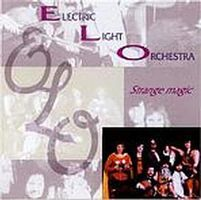 Electric Light Orchestra Strange Magic (Electric Light Orchestra II: post ELO) album cover