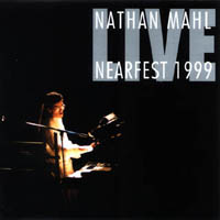Nathan Mahl Live at NEARfest 1999  album cover
