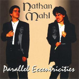 Nathan Mahl Parallel Eccentricities album cover