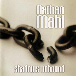 Nathan Mahl Shadows Unbound album cover