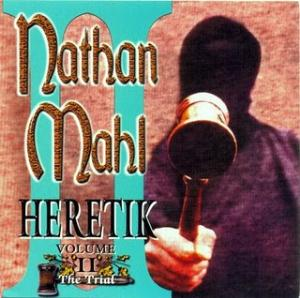 Nathan Mahl Heretik Volume II: The Trial album cover