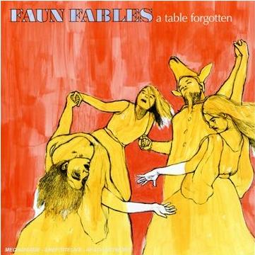 Faun Fables - A Table Forgotten CD (album) cover