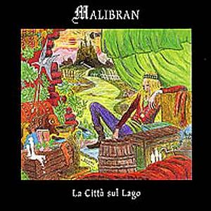 Malibran - La Citt� Sul Lago CD (album) cover