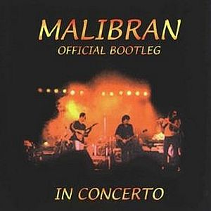 Malibran Official Bootleg: In Concerto album cover