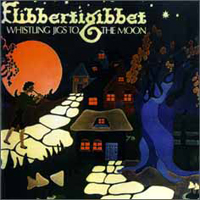 Whistling Jigs To The Moon  by FLIBBERTIGIBBET album cover