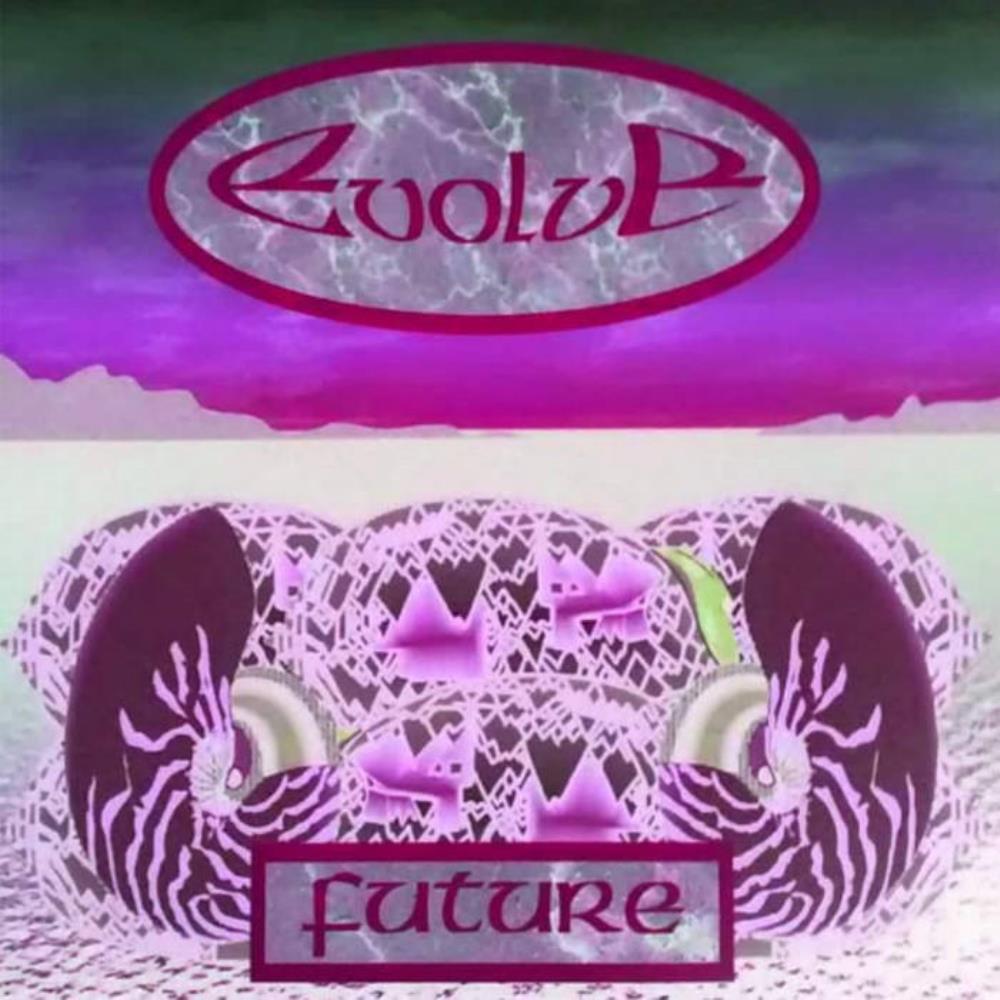 Future (as Evolve) by SENIOR, KEN album cover